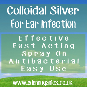 Colloidal Silver for Ear Infections